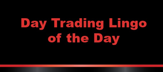 day trading lingo