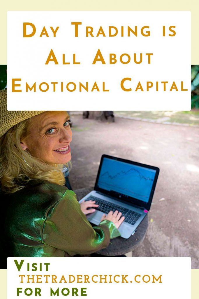 Day Trading is All About Emotional Capital