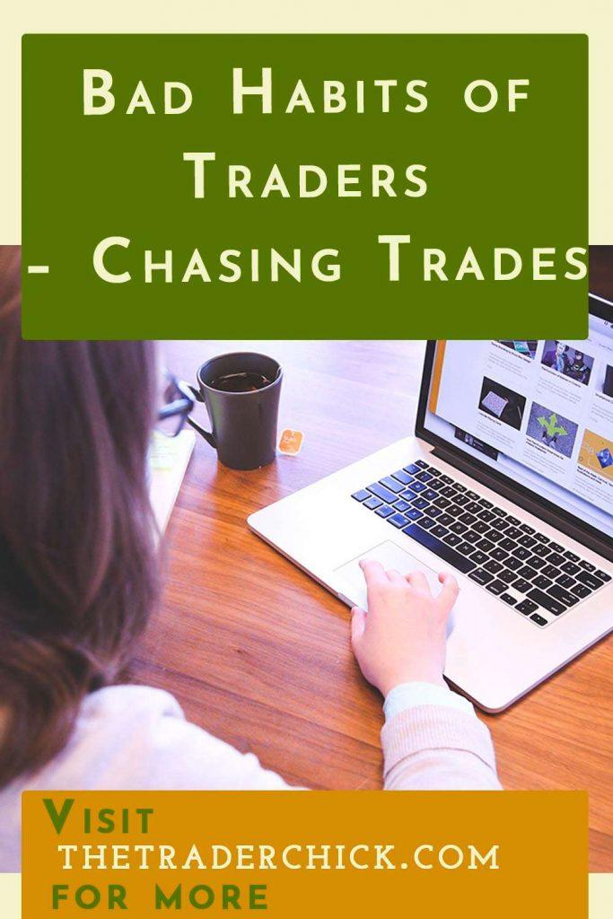 Bad Habits of Traders - Chasing Trades
