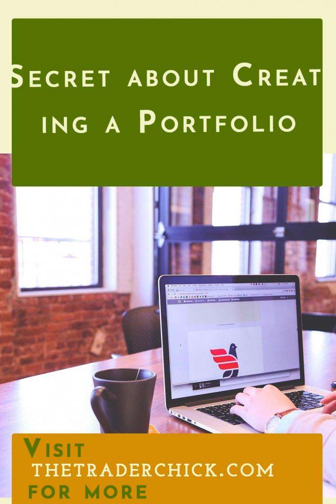 Secret about Creating a Portfolio