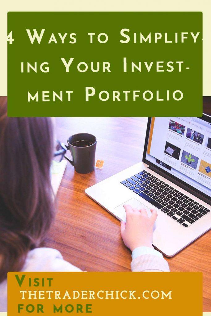 4 Ways to Simplifying Your Investment Portfolio
