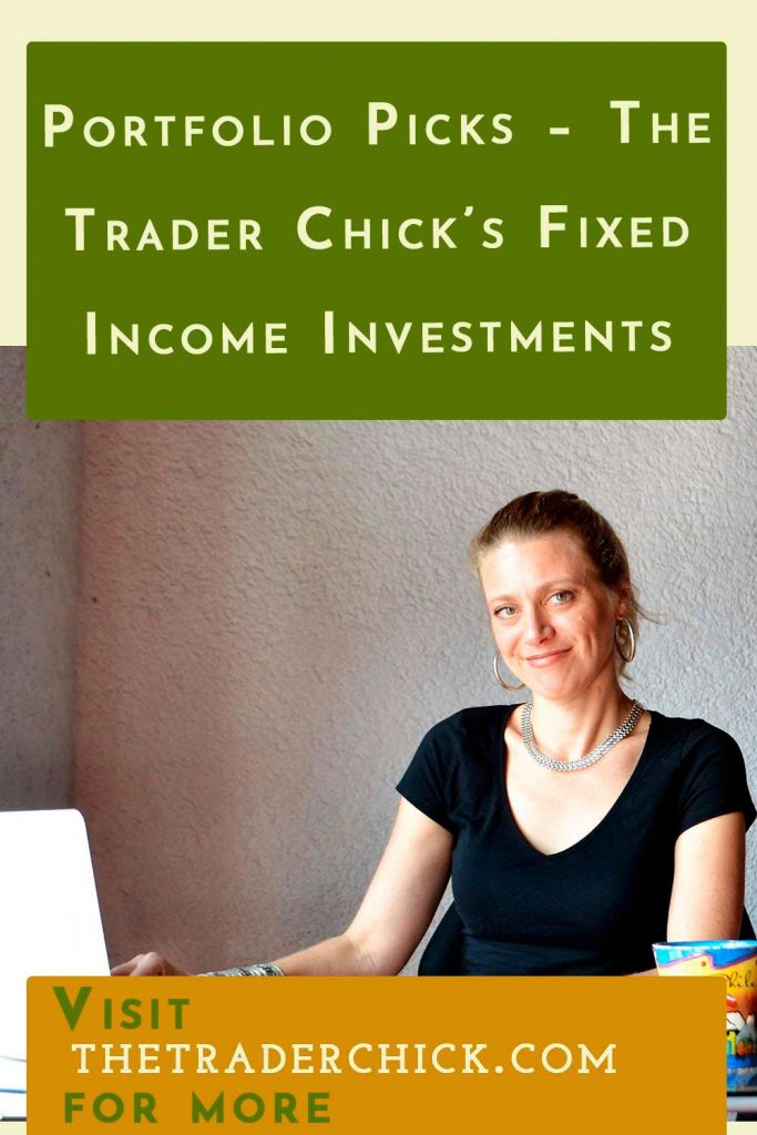 Portfolio Picks - The Trader Chick's Fixed Income Investments