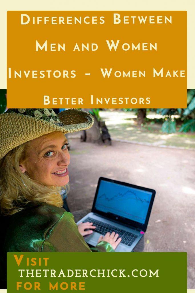 Differences Between Men and Women Investors - Women Make Better Investors