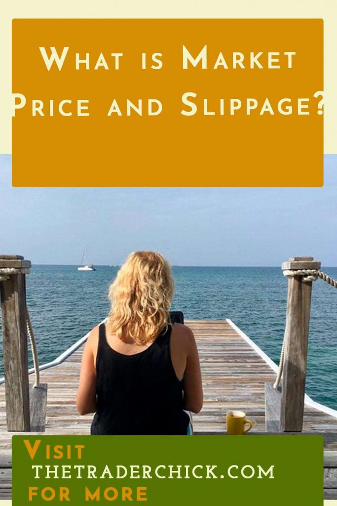 What is Market Price and Slippage?