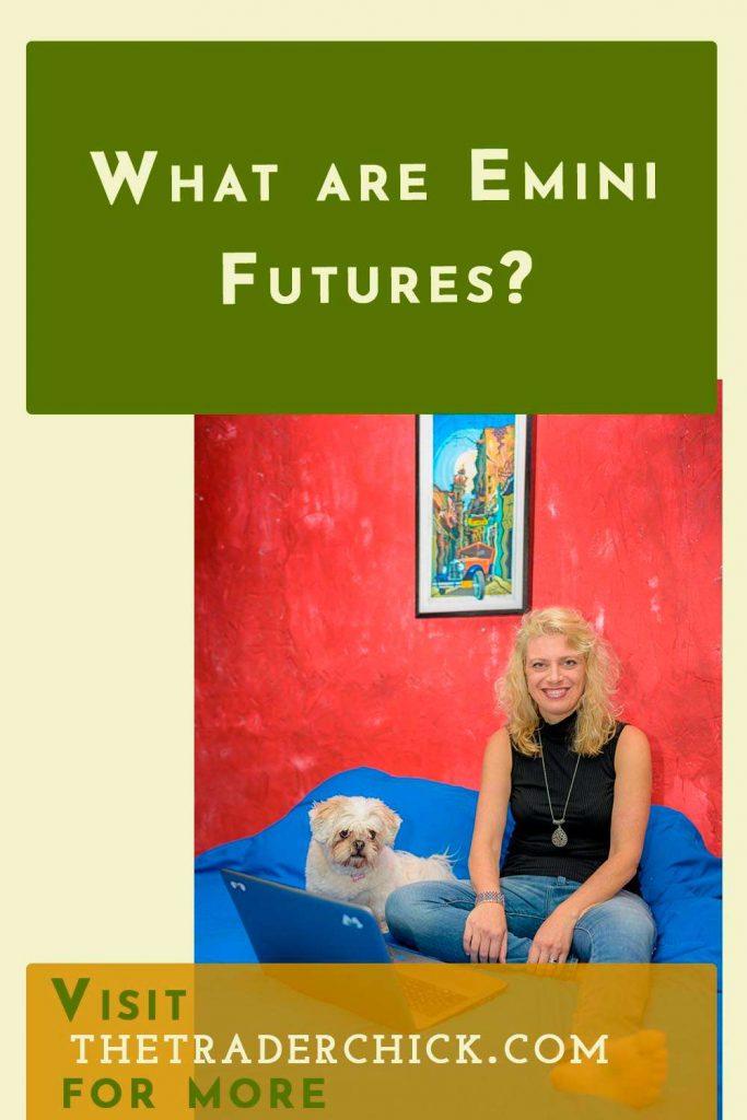What are Emini Futures?