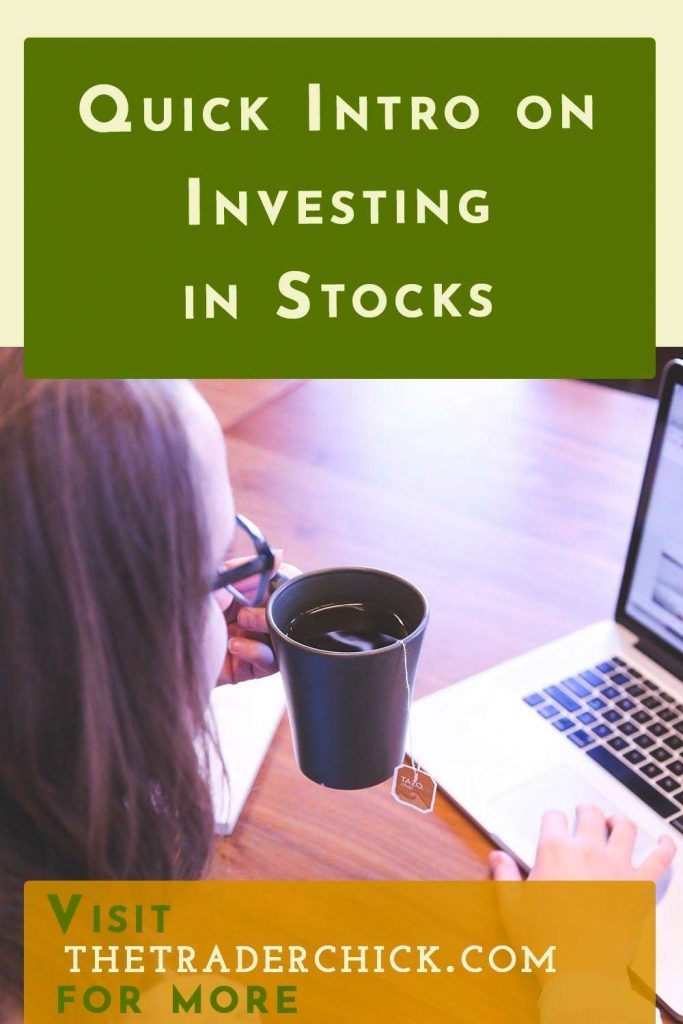 Quick Intro on Investing in Stocks