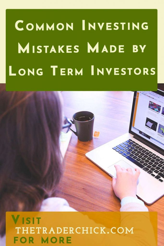 Common Investing Mistakes Made by Long Term Investors