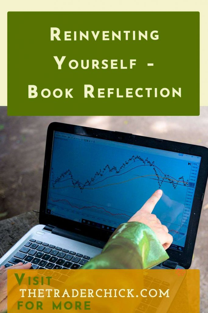 Reinventing Yourself - Book Reflection