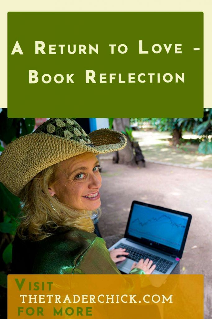 A Return to Love - Book Reflection