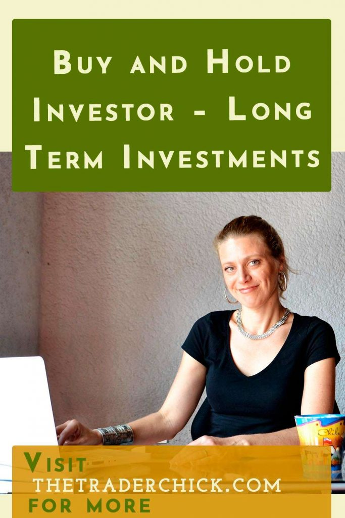 Buy and Hold Investor - Long Term Investments
