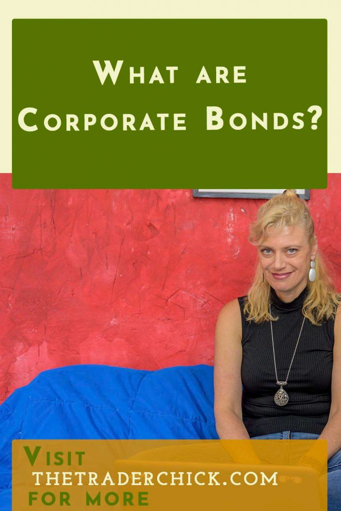 What are Corporate Bonds?