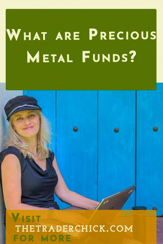 What are Precious Metal Funds?