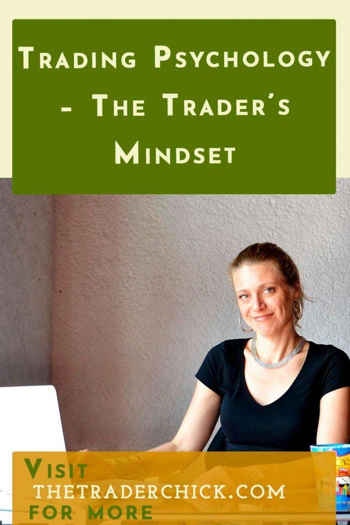 Trading Psychology - The Trader's Mindset