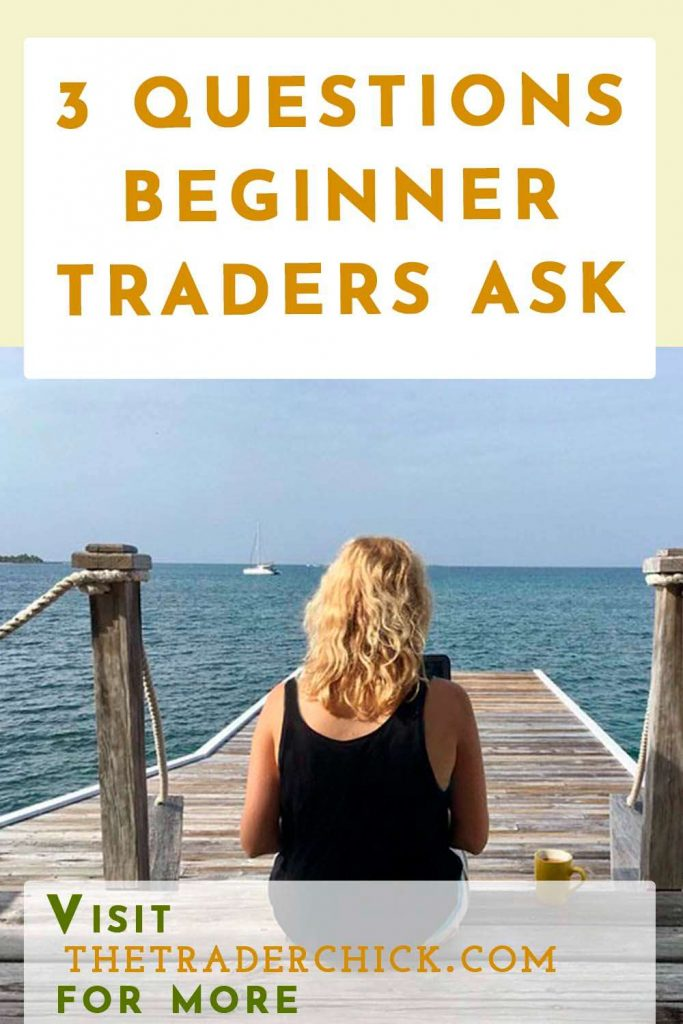 3 QUESTIONS BEGINNER TRADERS ASK | Making of a Day Trader