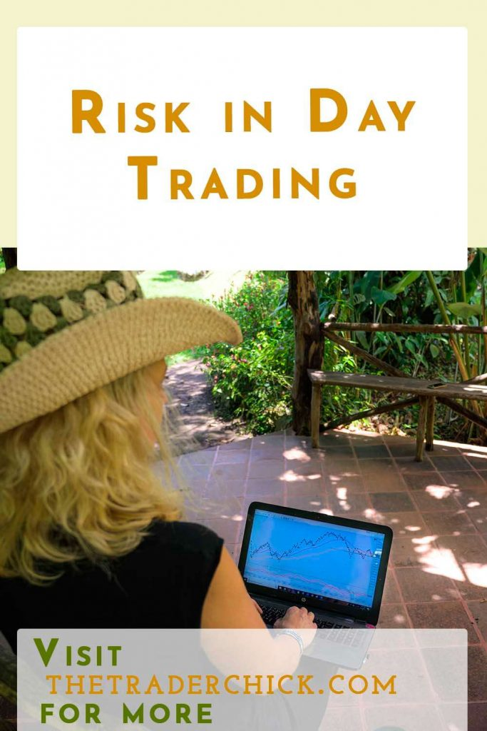 Risk in Day Trading