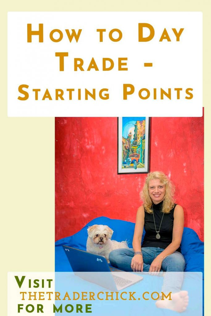 How to Day Trade - Starting Points